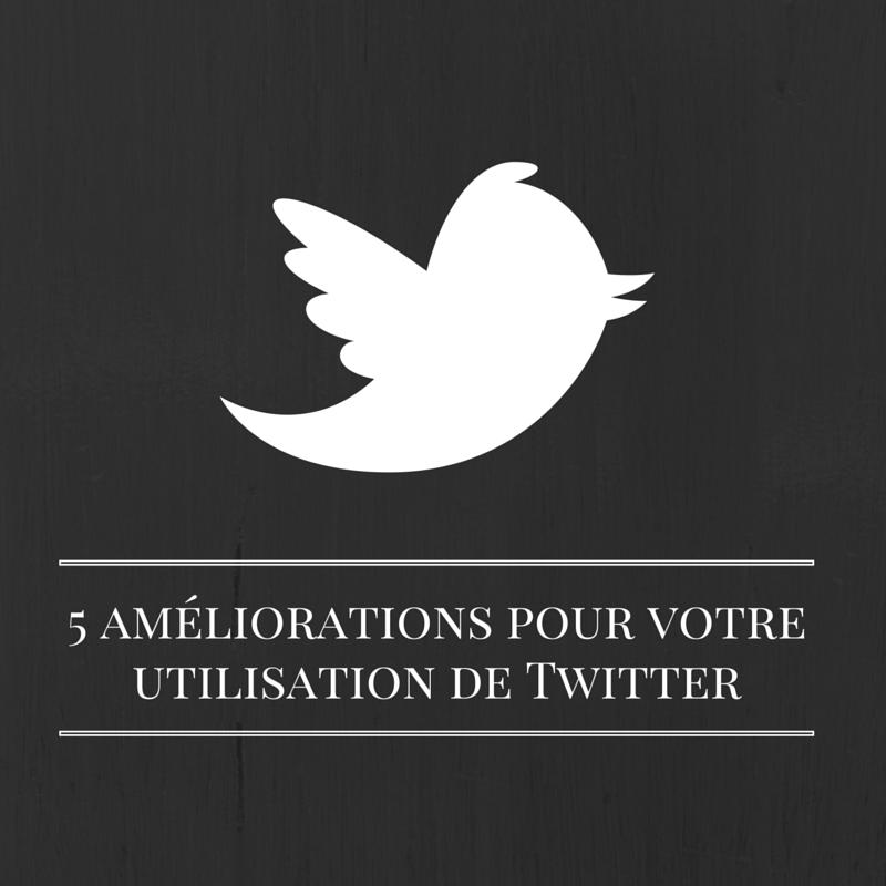 Les bruits du digital | 5 améliorations pour votre utilisation de Twitter