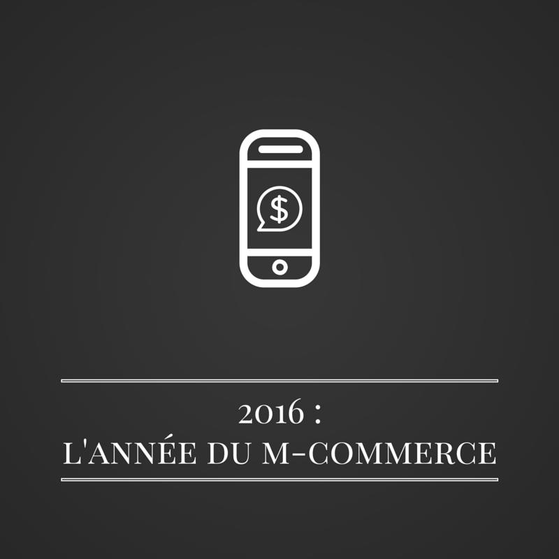 2016 - l'année du m-commerce | les bruits du digital