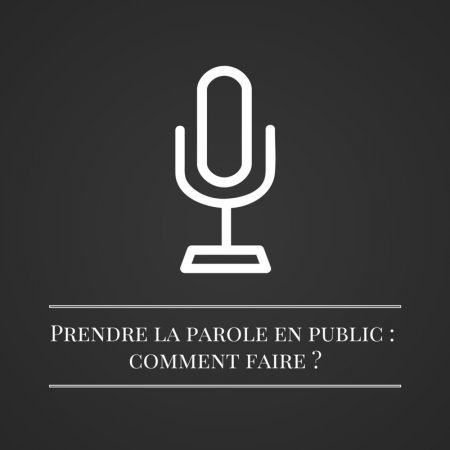 Prendre la parole en public - comment faire | Les bruits du digital