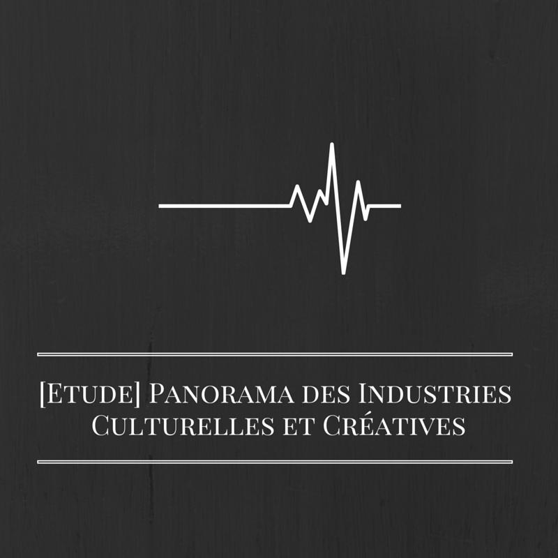 Les bruits du digital | Panorama des Industries Culturelles et Créatives